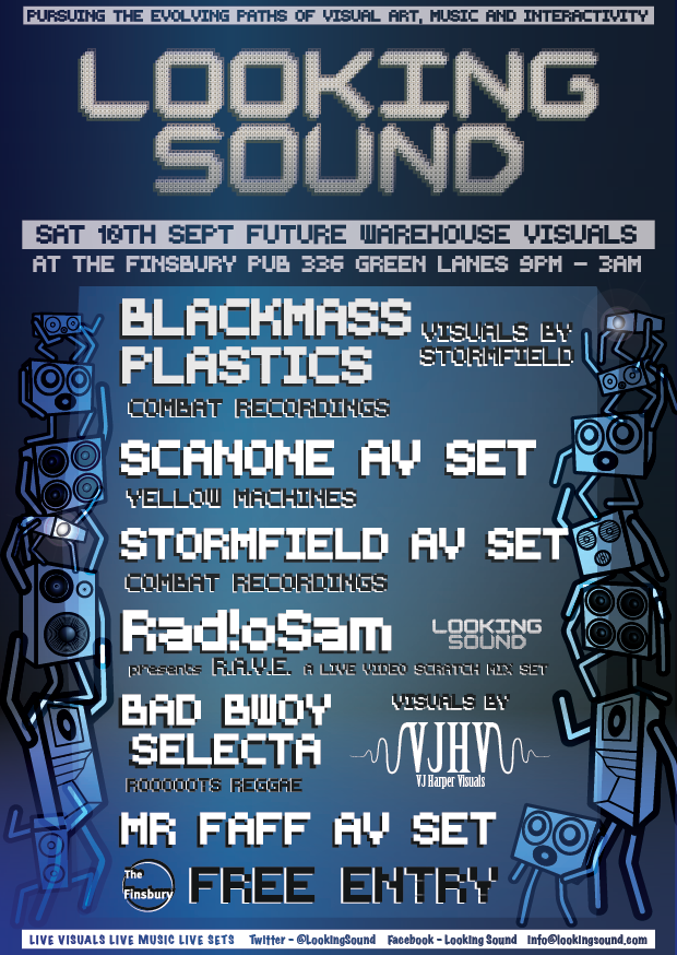NEXT LOOKING SOUND 10th September ft. Blackmass Plastics, Scanone, Stormfield, Rad!oSam - Finsbury Pub near manor house tube